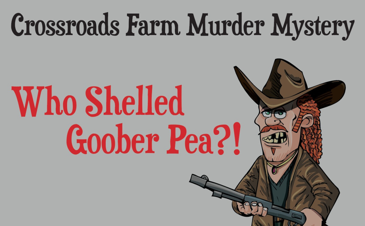 CRF SC Murder Mystery: Who Shelled Goober Pea?